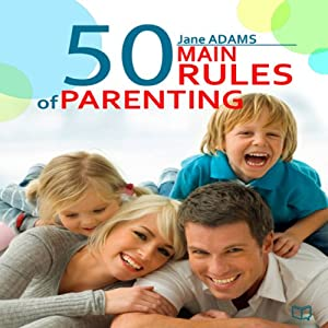 The 50 Main Rules of Parenting Audiobook