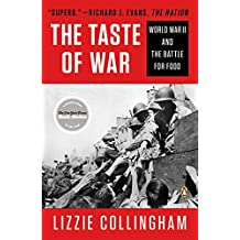 Taste of War: World War II and the Battle for Food