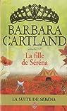 La fille de Séréna par Cartland