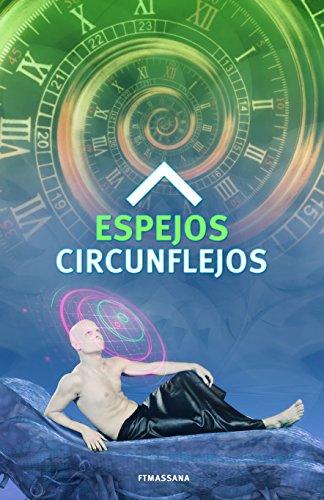 Espejos circunflejos de Ferran Torrelles Masana