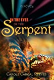 In the Eyes of the Serpent, Carole Reeves, 1602900434