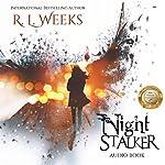 Night Stalker: Dead Loves Life, Book 1 | R. L. Weeks