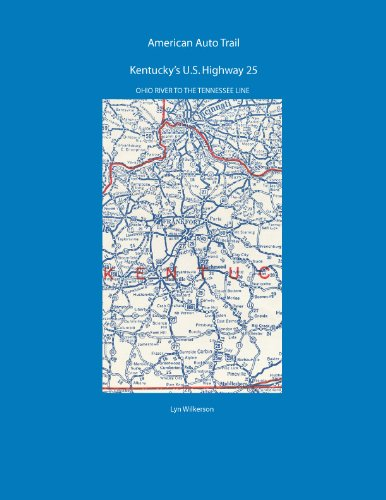 American Auto Trail-Kentucky's U.S. Highway 25