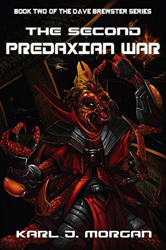 The Second Predaxian War (The Dave Brewster Series Book 2) by [Morgan, Karl]