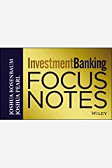 Investment Banking Focus Notes (Wiley Finance) Kindle Edition