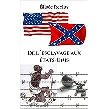 De l'esclavage aux États-Unis (French Edition)
