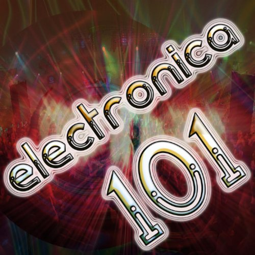 Electronica 101  Best Top Electronic Dance Music  Dubstep  Techno  Progressive  Ambient  Acid House  Hard Dance  Trance Anthems