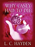 Why Casey Had to Die-LP, L. Hayden, 1597228192