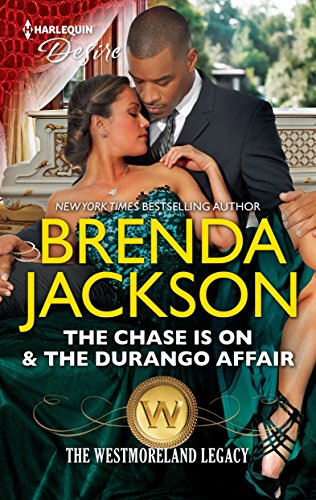 The Chase Is On The Durango Affair The Westmorelands Book 1690