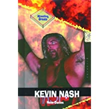 Kevin Nash (Wrestling Greats) by Ross Davies (2001-09-06)