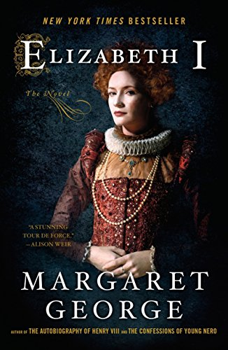 Elizabeth I: The Novel