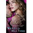 Wanted: Wild Thing (Midnight Liaisons Book 4)