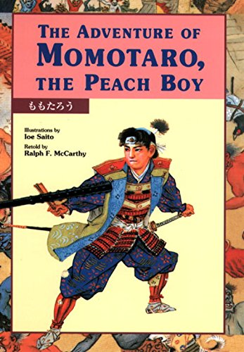 The Adventure of Momotaro, the Peach Boy (Kodansha's Children's Bilingual Classics) -