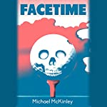 Facetime | Michael McKinley