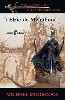 Elric de Melniboné par Moorcock