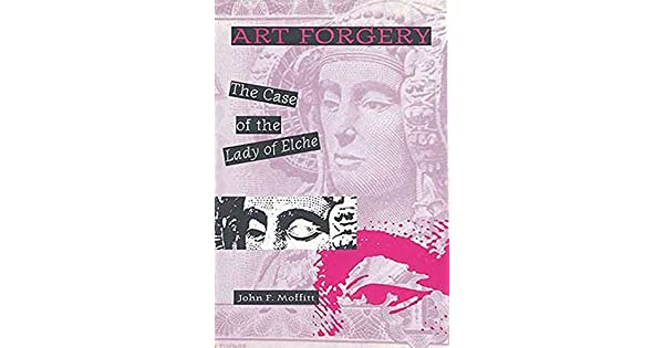 Amazon.com: Art Forgery: The Case of the Lady of Elche ...