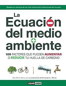 Paperback ECUACION DEL MEDIO AMBIENTE, LA (Spanish Edition) [Spanish] Book