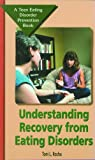 Understanding Recovery from Eating Disorders, Toni L. Rocha, 0823928845