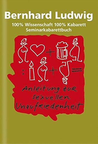 Anleitung zur sexuellen Unzufriedenheit (Satire Österreich)