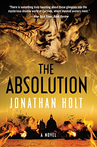 The absolution a novel carnivia trilogy book 3 kindle edition the absolution a novel carnivia trilogy book 3 by holt jonathan fandeluxe Image collections