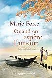 Quand on espère l'amour (L'île de Gansett) (French Edition)