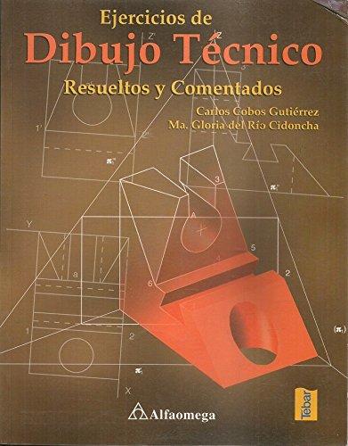 Ejercicios de Dibujo Tecnico Resueltos y Comentado (Spanish Edition)