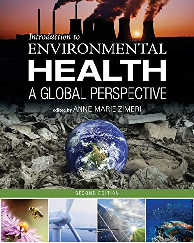 Introduction to Environmental Health: A Global Perspective