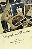 Photographs and Memories, Barbara Fifield, 1439228132