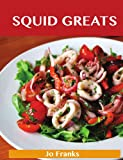 Squid Greats, Jo Franks, 1486155537