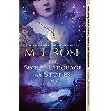 The Secret Language of Stones: A Novel (2) (The Daughters of La Lune)