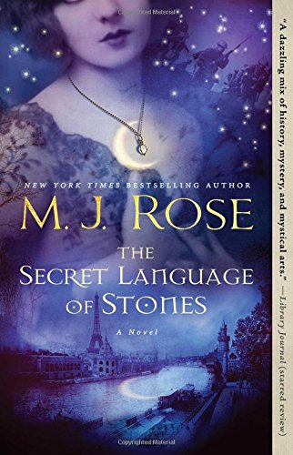 The Secret Language of Stones: A Novel (Daughters of La Lune)