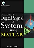 Kronex's Outline of Digital Signals and Syatems Using MATLAB: A Practical Approach