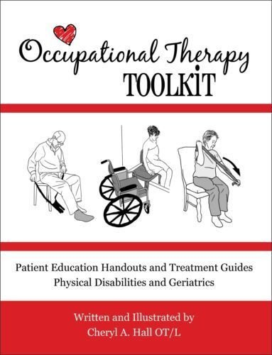 1482632861 - Occupational Therapy Toolkit: Treatment Guides and Handouts