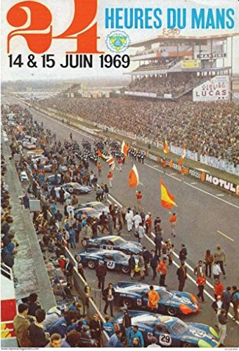 (crash daddy 24 Hours of Lemans Race Poster 1969 Alpine Renaults Vintage Type )