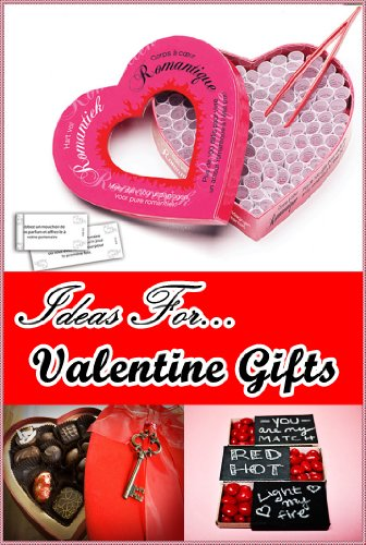 (Ideas for Valentine Gifts (Cute Valentine Gifts))