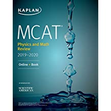 MCAT Physics and Math Review 2019-2020: Online + Book (Kaplan Test Prep)