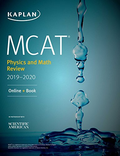 MCAT Physics and Math Review 2019-2020: Online + Book (Kaplan Test Prep)