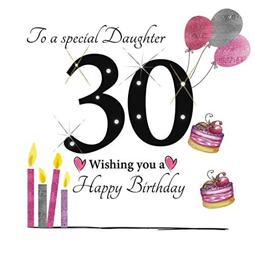 LARGE 30th Birthday Card For A Special Daughter - 8.25 x 8.25 Inches - Rush Design