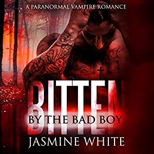 Bitten by the Bad Boy Audiobook