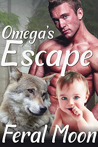 Omega's Escape: M/M Gay Wolf Shifter Alpha Omega Mpreg Romance (The Omega Files Book 1)