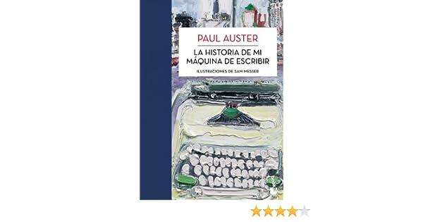 La historia de mi máquina de escribir eBook: Paul Auster, Benito Gómez Ibáñez: Amazon.es: Tienda Kindle
