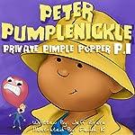 Peter Pumplenickle: Private Pimple Popper P.I.   Jeff Rivera