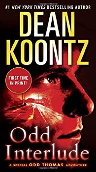 Odd Interlude: A Special Odd Thomas Adventure 0345536592 Book Cover