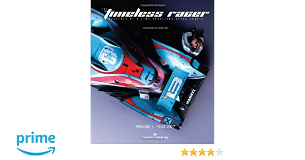 The Timeless Racer: Machines of a Time Traveling Speed Junkie HC: Amazon.es: Daniel Simon: Libros en idiomas extranjeros