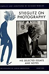 Stieglitz on Photography: His Selected Essays and Notes Hardcover