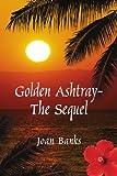 Golden Ashtray-The Sequel