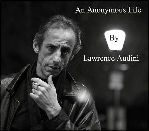 Kostenlose eBooks für Android-Handys herunterladen An Anonymous Life B00BM4SMF8 PDF
