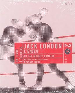 L'enjeu, London, Jack