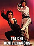 Tai Chi Devil Dragons