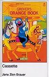 Open Sesame: Grover's Orange Book: Cassette